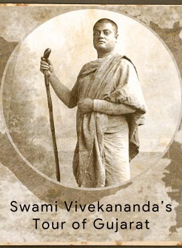 Swami Vivekananda - Tour of Gujarat